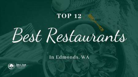 12 Must Visit Restaurants in Edmonds WA