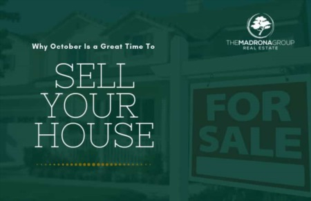 SELLING YOUR SEATTLE HOME IN OCTOBER IS A GREAT TIME
