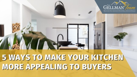 5 Ways to Make Your Kitchen More Appealing to Buyers