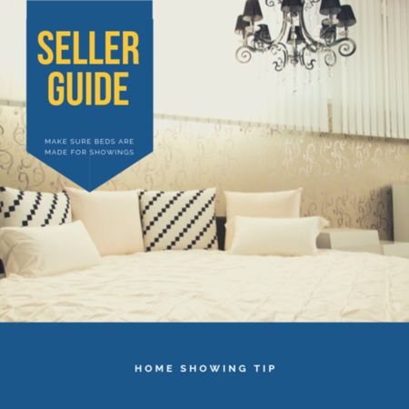 HOME SHOWING TIP: Make sure bed are made for showings