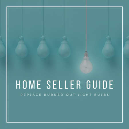 HOME SELLER TIP: Replace burned out bulb lights