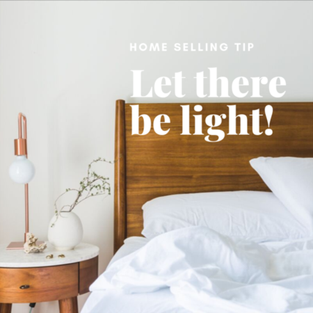 HOME SELLER TIP: Let there be light!