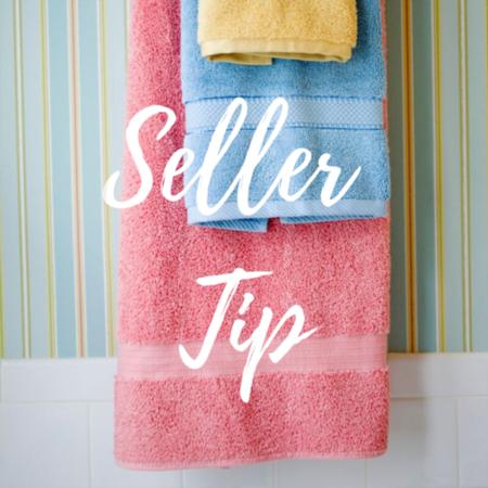 HOME SELLER TIP: Hang fresh towels in your bathrooms
