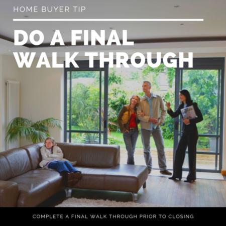 HOME BUYER TIP: Do a final walk through