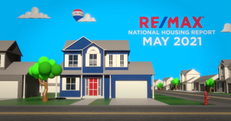 RE/MAX National Housing Report May 2021