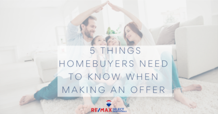 5 Things Homebuyers Need To Know When Making an Offer