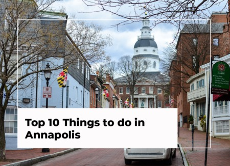 Top 10 Things to do in Annapolis