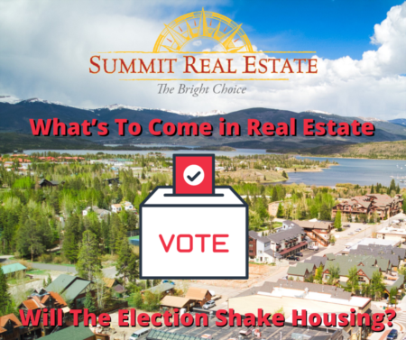 Will The Election Shake Housing?