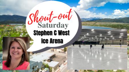 Shoutout Saturday- Stephen C West Ice Arena, Breckenridge, CO
