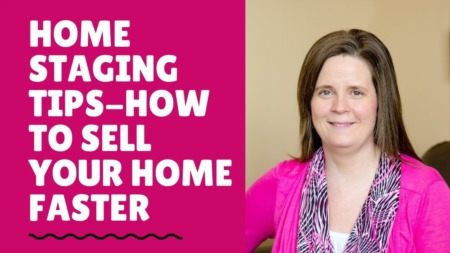 Home Staging Tips-How To Sell Your Home Faster