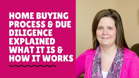 Home Buying Process & Due Diligence Explained What It Is & How It Works