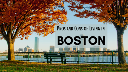 3 Pros and Cons of Living in Boston
