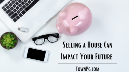 How Selling a House in Today's Market Can Set you up For the Future