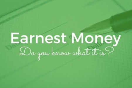 Earnest Money - Do You Know What It Is?
