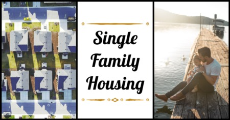 The Evolution of the Single Family Home