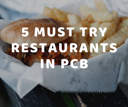 5 Must Try Restaurants in PCB