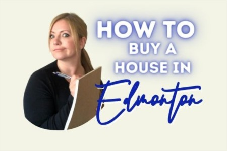 How to Buy a House in Edmonton