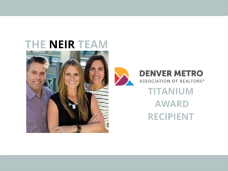 The Neir Team Earns Prestigious Titanium Award from Denver Metro Association of Realtors