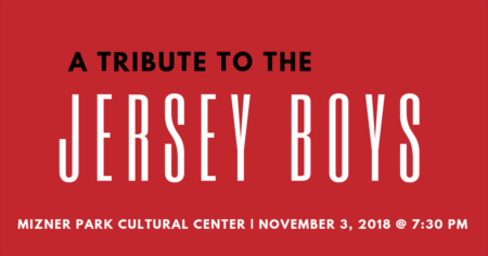 A Tribute To The Jersey Boys at Mizner Park | November, 3, 2018