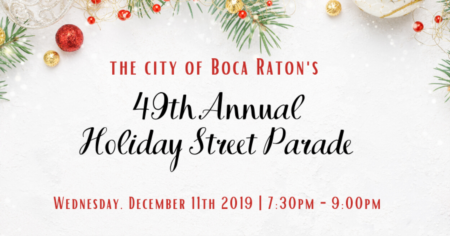 The City of Boca Raton's 49th Annual Holiday Street Parade