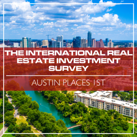 Austin Leads The International Real Estate Investment Survey