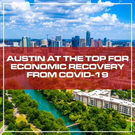 Austin At The Top For Economic Recovery From Covid-19