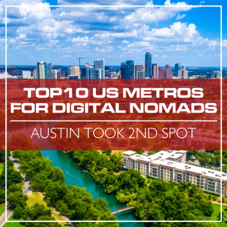 Austin Took 2nd Spot In The Top10 US Metros for Digital Nomads