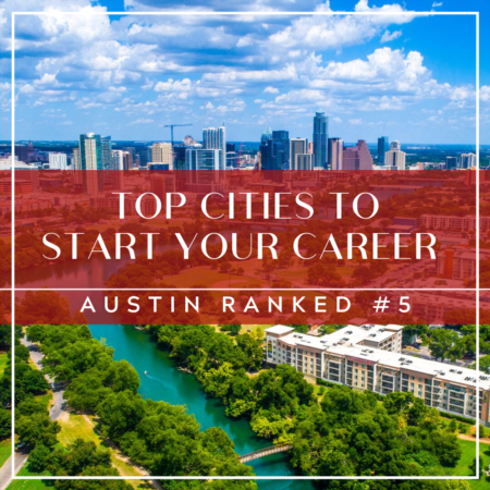 Top 5 Cities to Start a Career: Austin Ranked #5