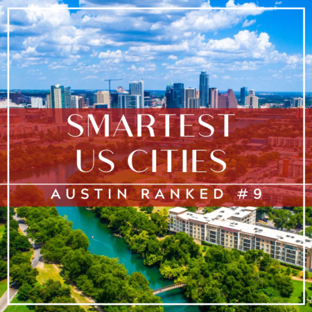 Smartest Cities in the US: Austin Ranked #9