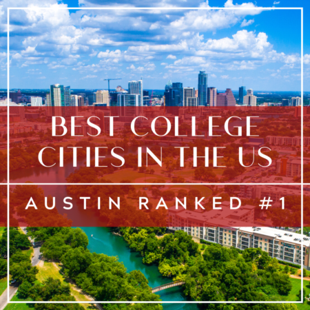 Best College Cities: Austin Takes The Top Spot