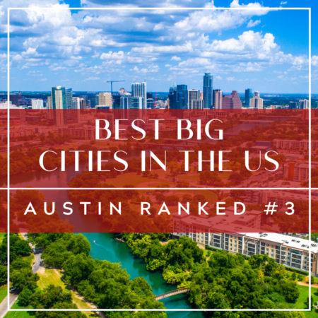 Best Big Cities: Austin Ranked #3