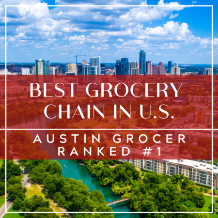 Austin Grocery Chain Ranks #1 In The Nation