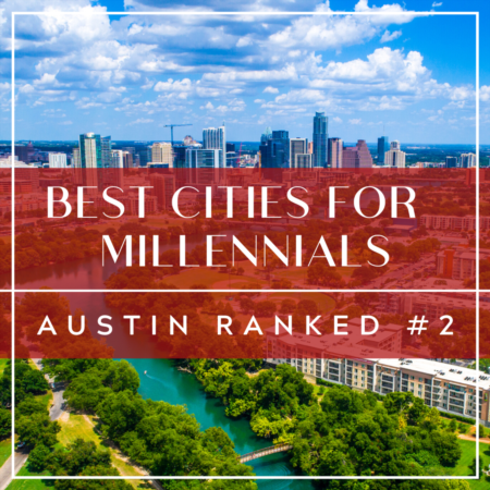 Best Metros for Millennials: Austin Ranked