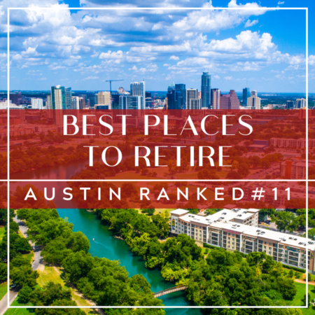 Best Places To Retire: Austin Ranked #11