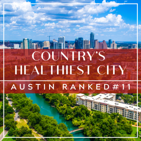 Healthiest Cities In The US: Austin Ranked #11