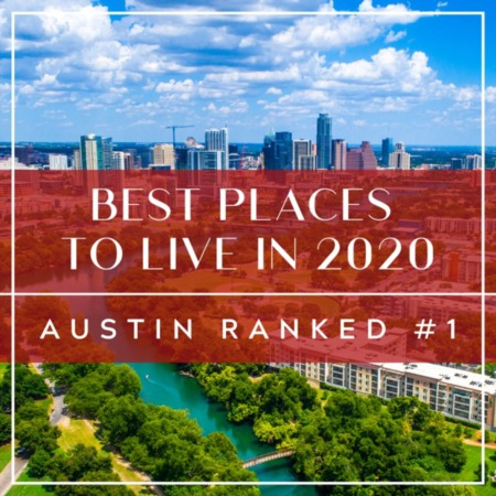 Best Places To Live: Austin Ranked #1