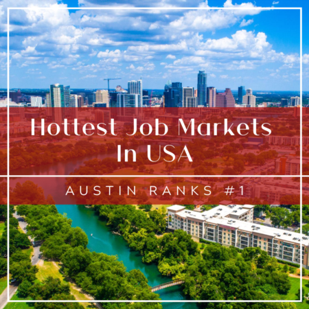 Hottest Job Markets In USA: Austin Ranks #1