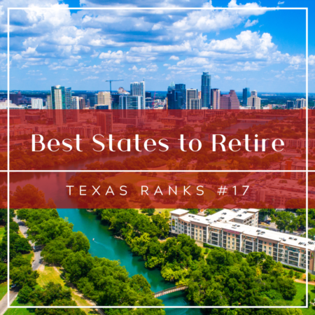 Best States to Retire: Texas Ranks #17