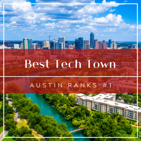 Best Tech Town: Austin Ranks #1