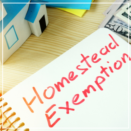 Homestead Exemptions Reminder: Due January 1 - April 30