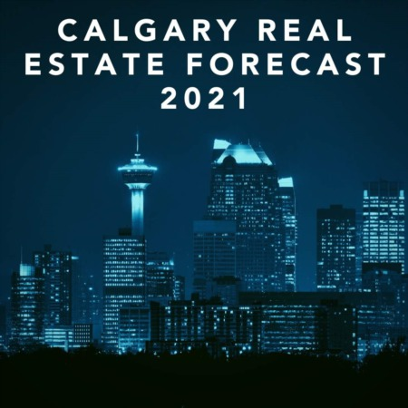 2021 Calgary Real Estate Board Forecast