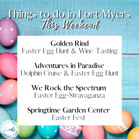 Easter Weekend in Fort Myers