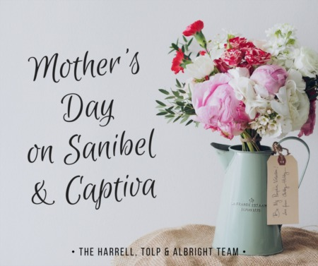 Mother's Day on Sanibel & Captiva 2018