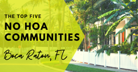Top 5 Boca Raton Communities with No HOA