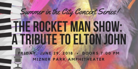 The Rocket Man Show: A Tribute To Elton John | Boca Raton's Summer in the City Concert Series at Mizner Park Amphitheater