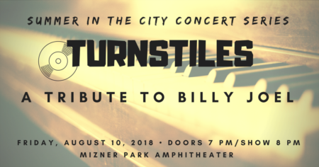 Turnstiles: A Tribute To Billy Joel | 'Summer in the City' Series Free Concert