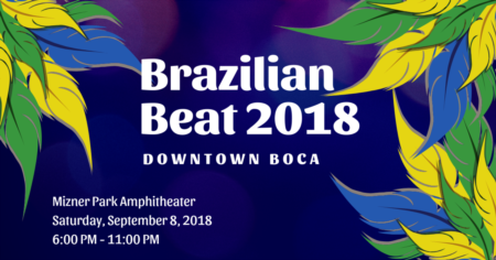 Brazilian Beat 2018 | Downtown Boca Raton