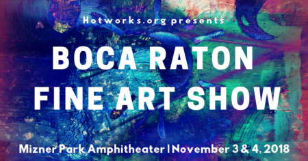 Fall Boca Raton Fine Art Show |  November 3 & 4, 2018