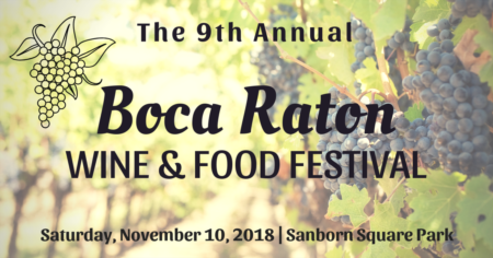 The 9th Annual Boca Raton Wine & Food Festival | November 10, 2018