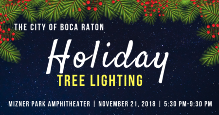 City of Boca Raton Holiday Tree Lighting | November 21, 2018